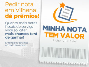 Notas Fiscais de serviço podem gerar prêmios a clientes de Vilhena