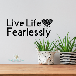 Live Life Fearlessly Decal