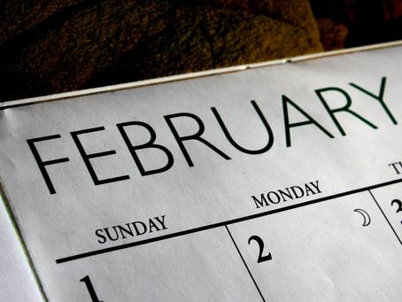 Upcoming February Dates