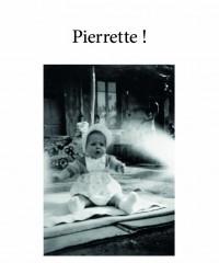"Extrait du livre ""Pierrette!"", une autobiographie wilsonienne"
