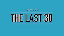 THE LAST 30