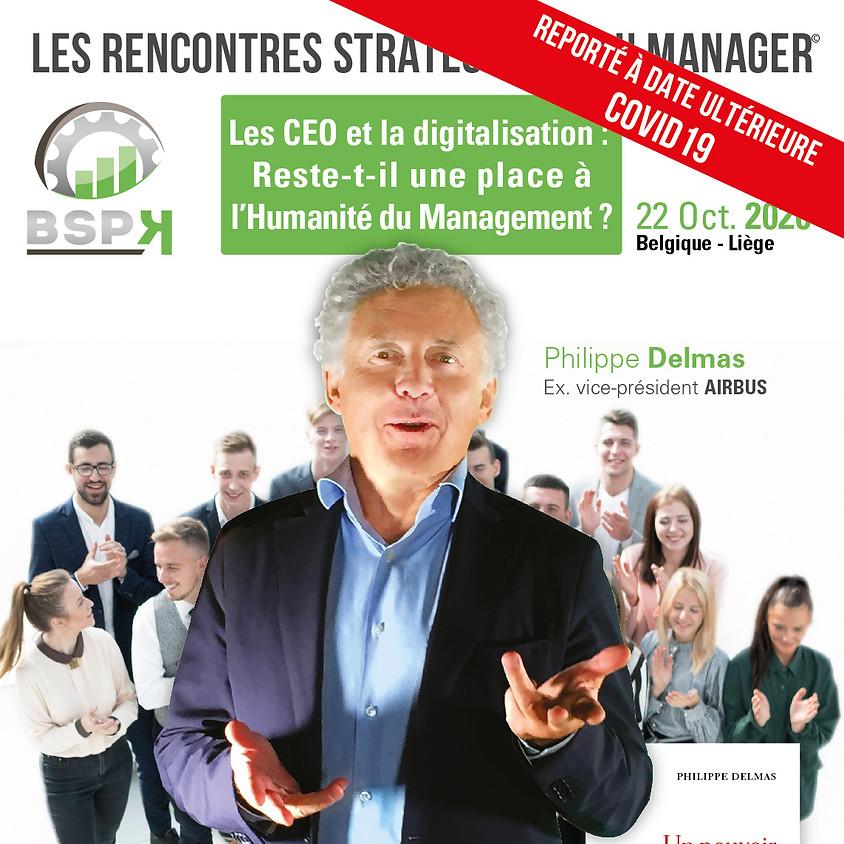 «Les CEO et la Digitalisation : reste-t-il une place à l'Humanité du management ?» avec Philippe Delmas (1)