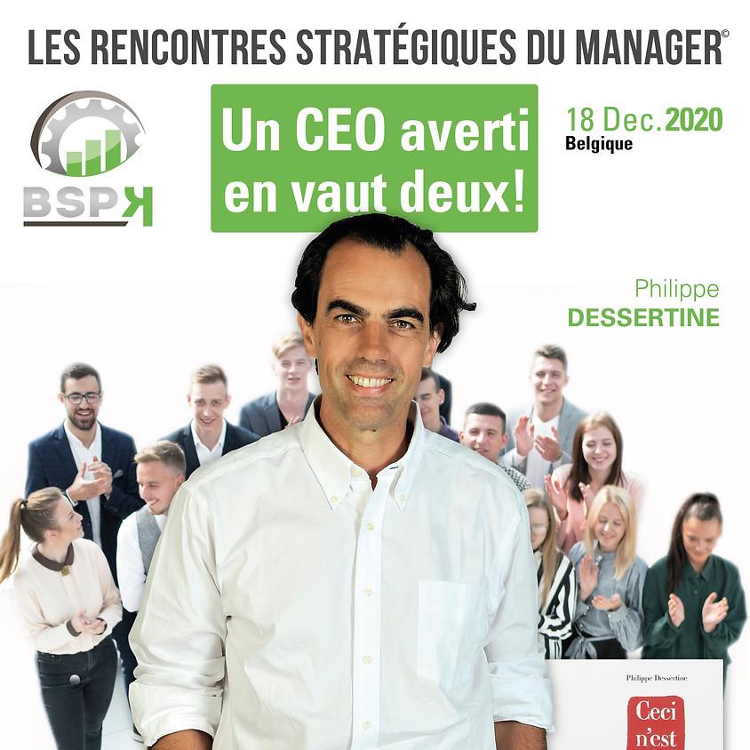 «Un CEO averti en vaut deux !» avec Philippe Dessertine (1)
