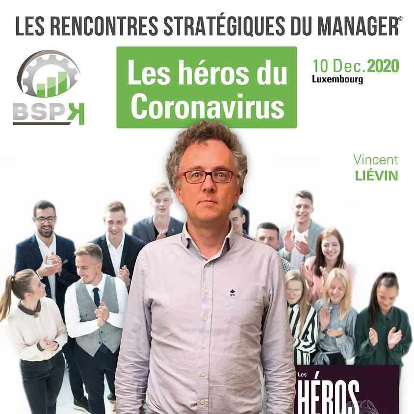«Les héros du Coronavirus» avec Vincent Liévin (1)