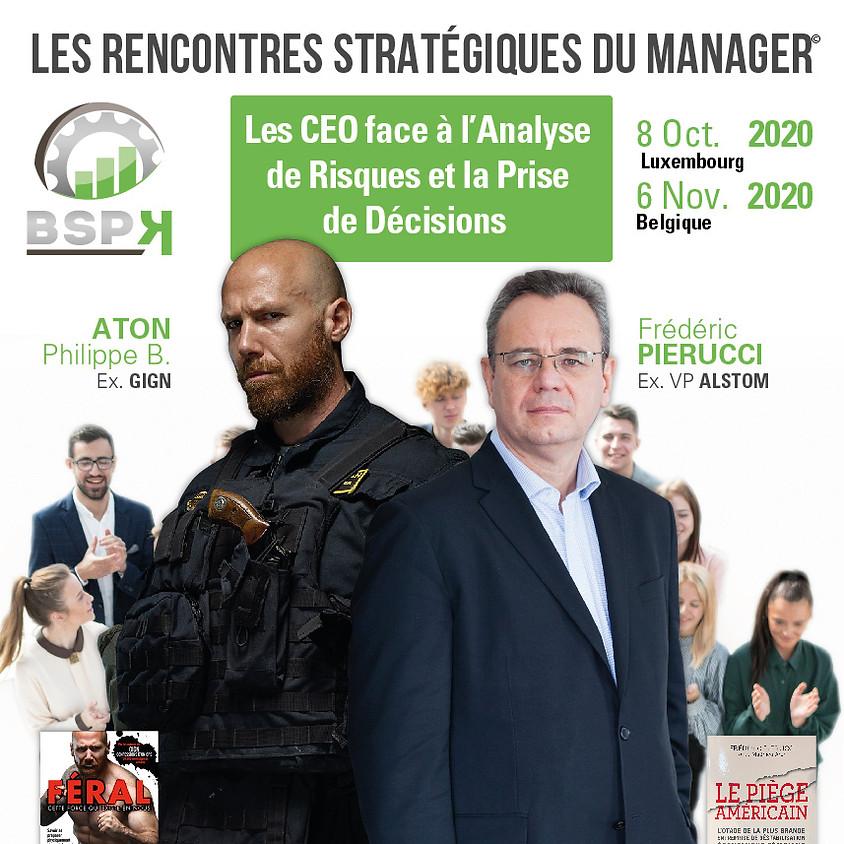 «Les CEO face à l'Analyse de risques et la Prise de décisions» avec Frédéric Pierrucci & Philippe.B. Aton