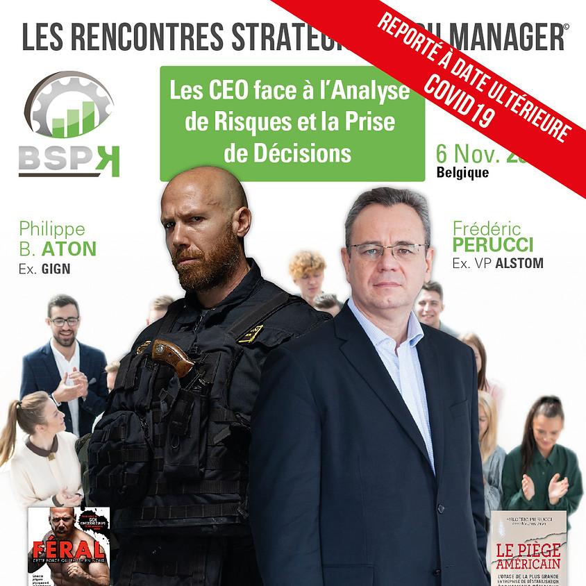 «Les CEO face à l'Analyse de risques et la Prise de décisions» avec Frédéric Pierrucci & Philippe.B. Aton (1)