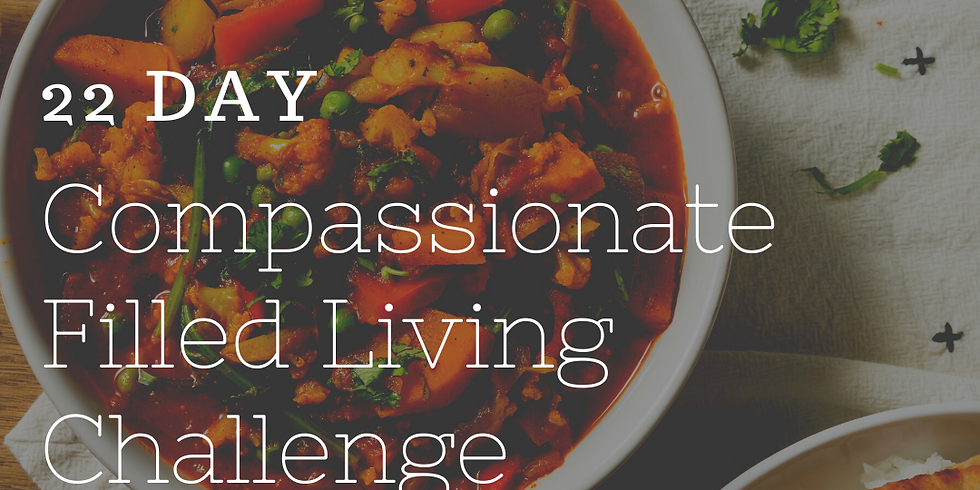 22 Day Compassionate Filled Living Challenge