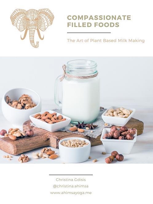 The Art of Plant Based Milk Making E-Recipe Book