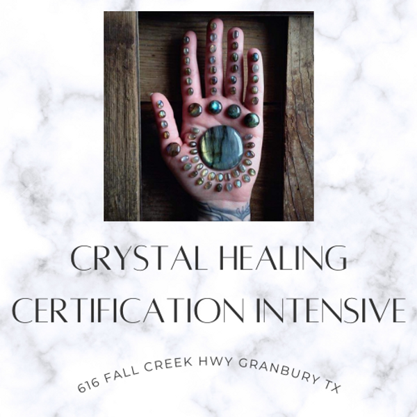 Crystal Healing Certification Intensive