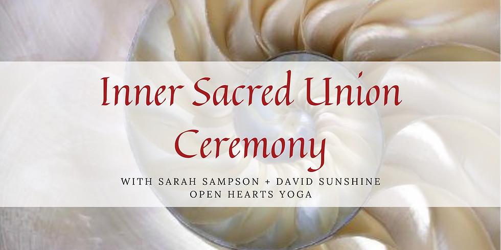 Inner Sacred Union Ceremony
