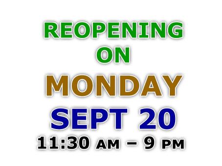 Reopening on Monday, September 20!