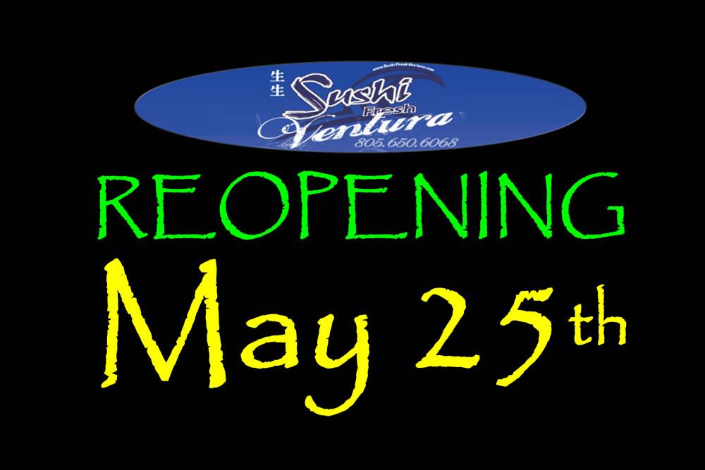 Sushi Fresh Ventura Reopens May 25th!