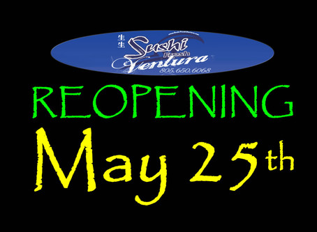 Sushi Fresh Ventura Reopening May 25th!