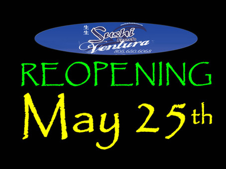Sushi Fresh Ventura Reopening May 25th!