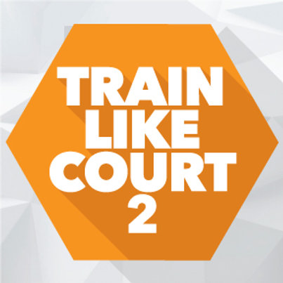 Train Like Court 2