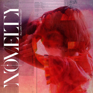 - Novelty  - All lost, nothing lost (Single)
