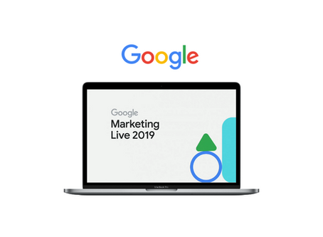 Review of Google Marketing Live 2019