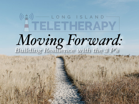 Moving Forward: Building Resilience with the 3 P's