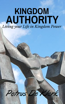 Kingdom Authority: Living Your Life In Kingdom Power