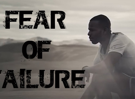 I Call You Out! Is Fear of Failure Holding you Back?