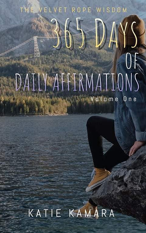 The Velvet Rope Wisdom: 365 Days of Daily Affirmations Vol. 1