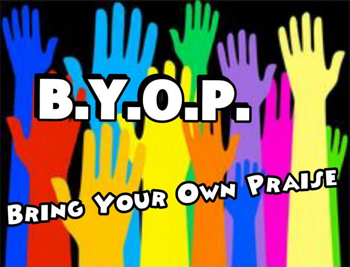 It's a B.Y.O.P Party
