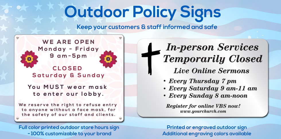 Full color process printed or engraved outdoor signs are a great way to keep your customers informed of your shop's policies, hours of operation, and are perfect for any special events or promotions.