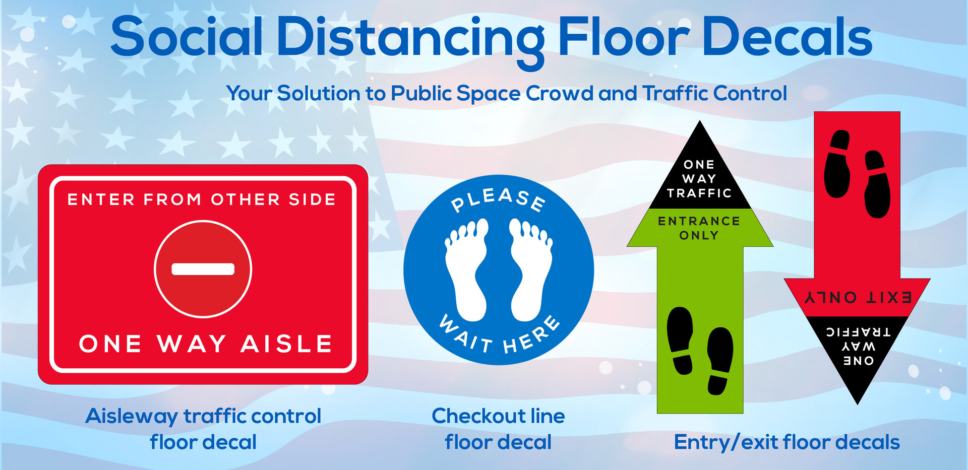 Social distancing floor decals are slip resistant and your solution to crowd and traffic control in public spaces.