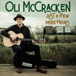 Just a Few More Hours Oli McCracken