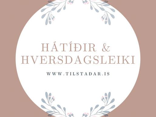 Hátíðir & hversdagsleikinn.