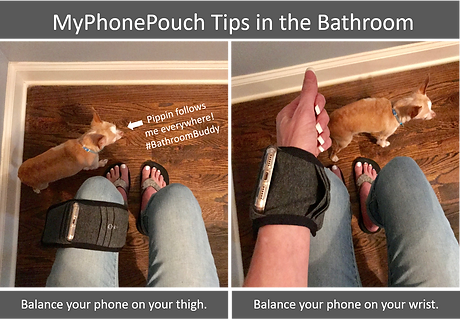 Tips for using MyPhonePouch in the bathroom