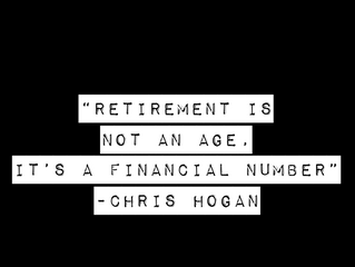 Retirement is not an age its a financial number