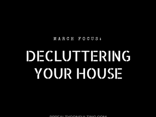 Declutter your house to declutter your life