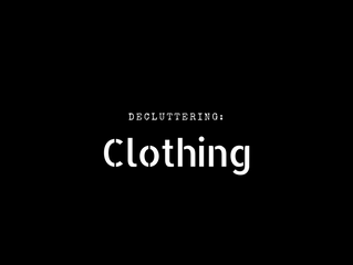 Decluttering: Clothes
