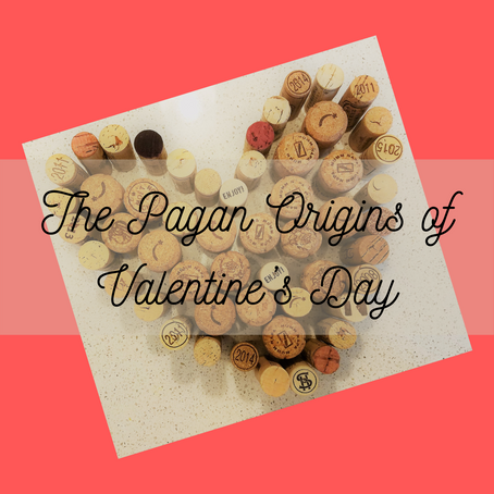 The Pagan Origins of Valentine's Day
