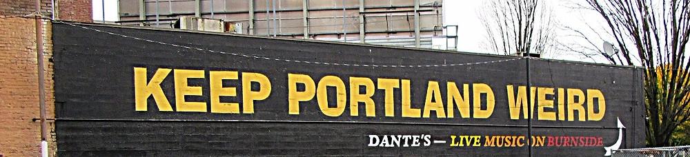 Traveleidoscope:  Keep Portland Weird Sign