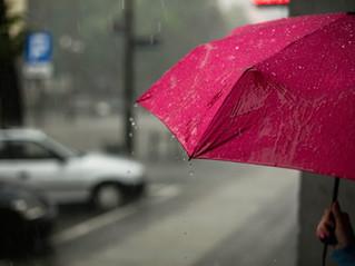 It's Raining...Now What?