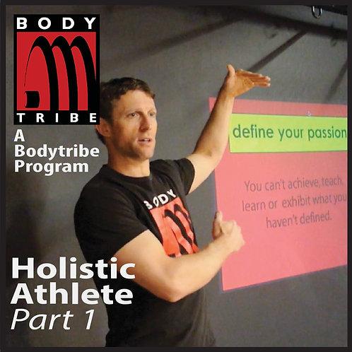Holistic Athlete Vol. 1