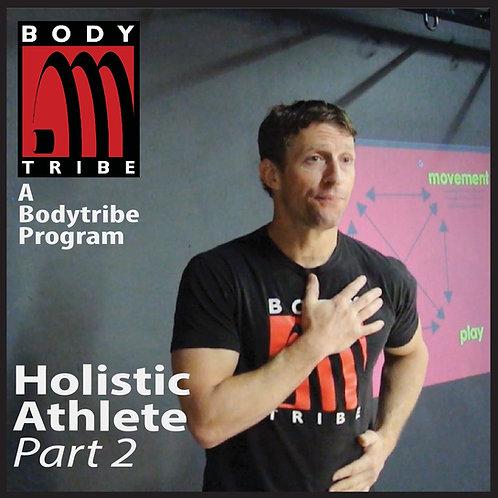 Holistic Athlete Vol. 2