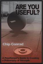 chip conrad fitness strength book useful philosophy