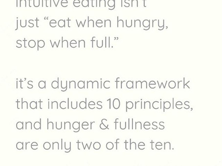 Intuitive Eating is more than Hunger and Fullness