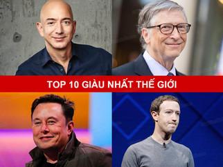 Top 10 Người Giàu Nhất Thế Giới - Tỷ Phú Hàng Đầu