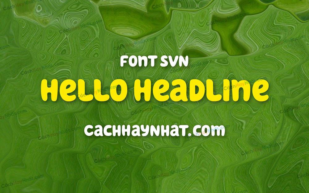 ảnh bìa SVN Hello Headline Việt Hóa