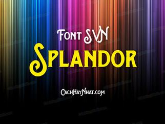 Download font SVN Splandor Việt hóa