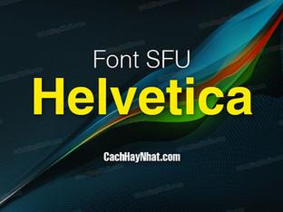 Download bộ font SFU Helvetica Việt hóa