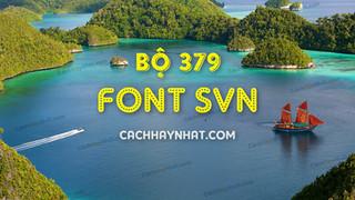 Bộ Font SVN Full - 379 Font SVN Việt Hóa