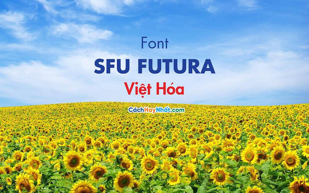 Font SFU Futura Việt Hóa