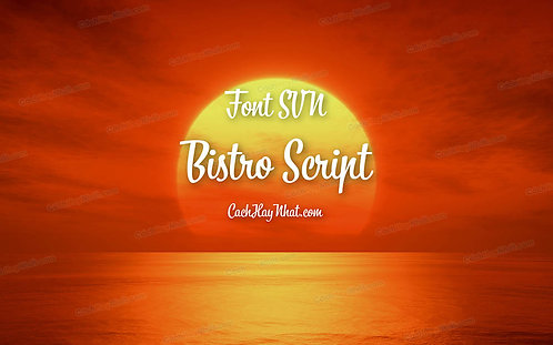 Font SVN-Bistro Script Việt Hóa Tuyệt Đẹp
