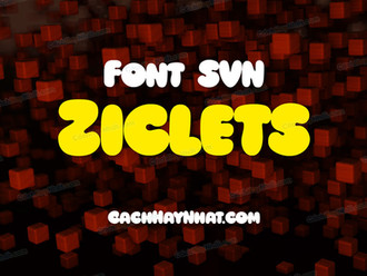 Download font SVN Ziclets Việt hóa - Cartoon font
