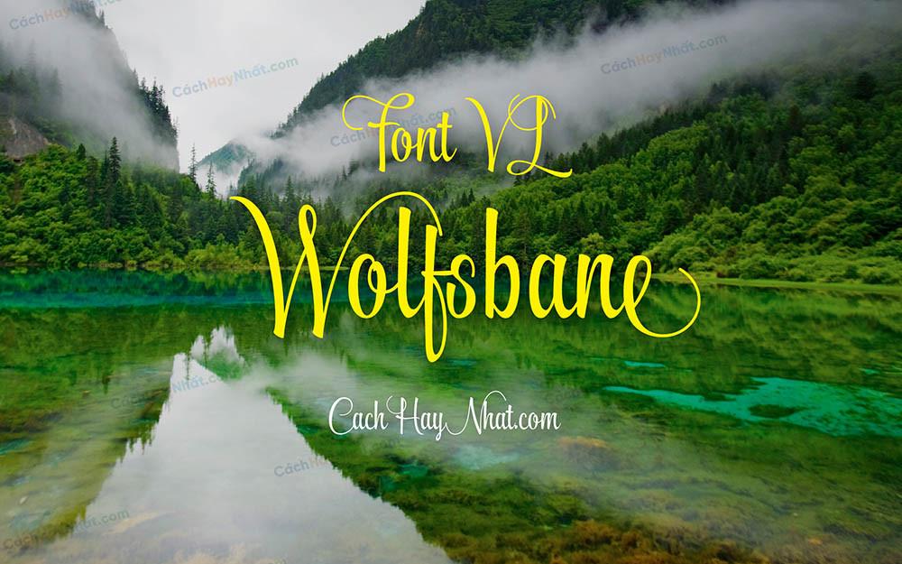 Font VL Wolfsbane Việt Hóa